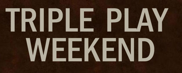 Triple Play Weekend! - Tune into The Sound for another Triple Play Weekend, starting Friday 5pm....
