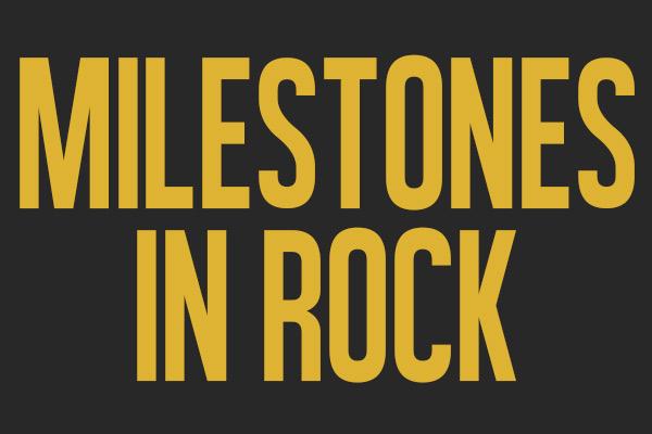 Milestones In Rock