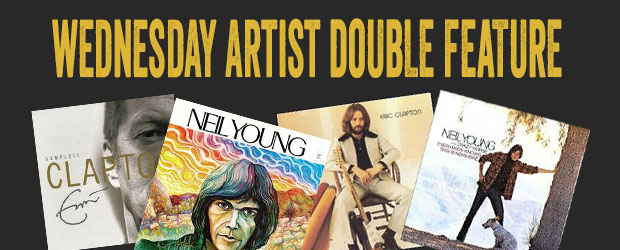 Wednesday Artist Double Feature - Eric Clapton and Neil Young - This week Eric Clapton and Neil Young are in our Wednesday Artist Double Feature. ...