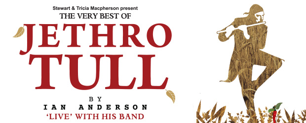 The Sound presents Jethro Tull - The very best of Jethro Tull live with Ian Anderson is coming to New Zealand in 2017